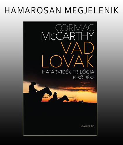 Cormac McCarthy: Vad lovak