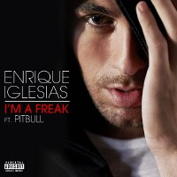 Enrique Iglesias – I'm a Freak feat. Pitbull