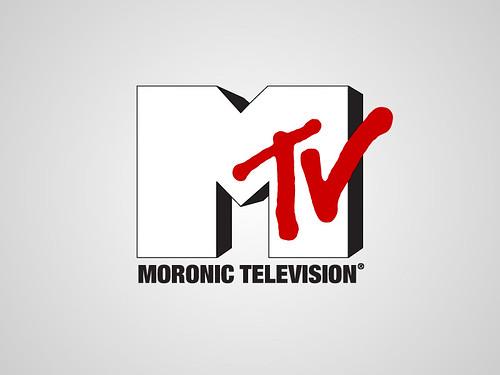 Moronic Television