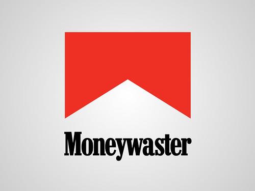 Moneywaster