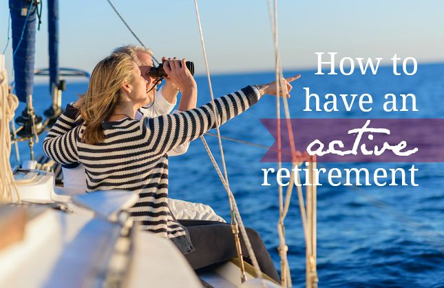 How to have an active retirement