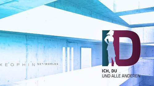ID – Ich, Du (und alle anderen): Identity