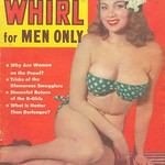 CANDID WHIRL for MEN ONLY -- July 1952 .. Size Matters: California Love (13 Sept 2011) ...item 2a/2b..Joe Walsh - I Like Big Tits - Well they come in twos hard to choose your favorite tit ...
