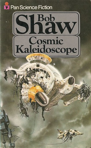 Bob Shaw - Cosmic Kaleidoscope (Pan 1978)