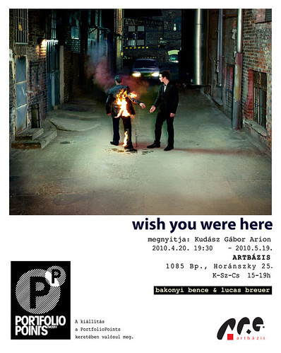 Lucas Breuer, Bakonyi Bence: Wish you were here...