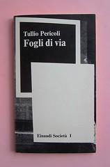 Fogli di via, di Tullio Pericoli. Einaudi 1976. Responsabilità grafica non indicata [Bruno Munari]. Copertina (part.), 1