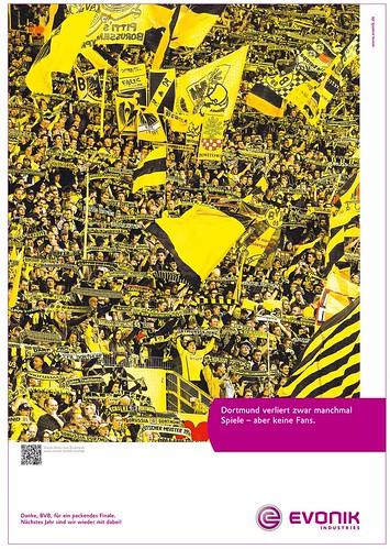Dortmund verliert zwar manchmal Spiele - aber keine Fans. (Evonik-Anzeige nach dem #FinaleBVB)