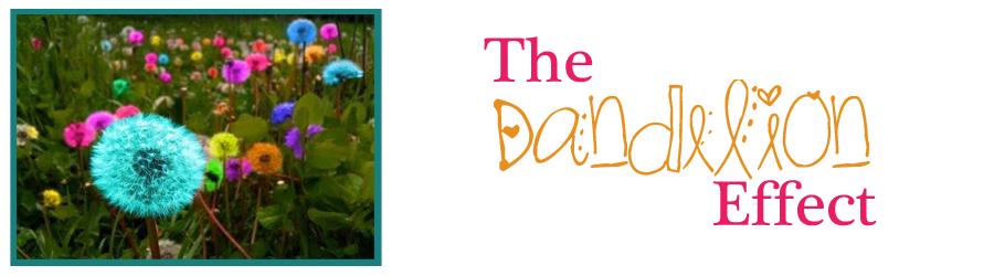 The Dandelion Effect