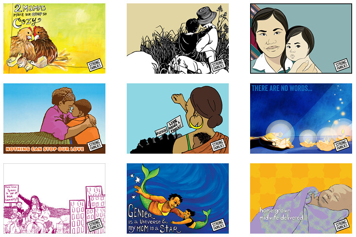 Nine sample e-cards by Strong Families. Each card is uniquely illustrated and has a picture of mothers with their children, including a mom with her baby on her back at an activist rally, a single mom and her child with the text Nothing Can Stop Our Love, and a mother hen with her chicks.