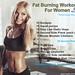 Effective Fat Burning Exercises For Women by JackJordan73