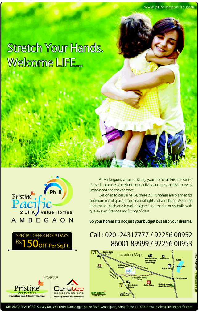 Special Offer for 9 Days! Rs. 150 per sq ft Off!! Pristine Pacific, 2 BHK Flats on Dattanagar Narhe Road, Ambegaon, Katraj, Pune 411 046 (5-10-2013)