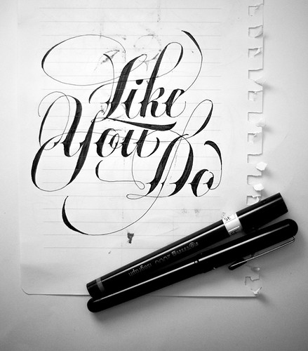Like You Do by Oxblack Lettering