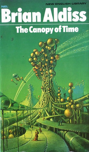 The Canopy of Time by Brian Aldiss. NEL 1975. Cover artist Bruce Pennington