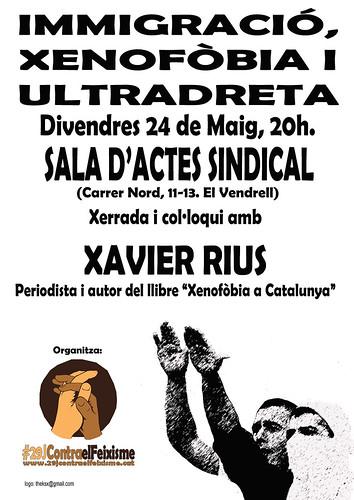 cartell xerrada sobre immigració, xenofòbiai ultradreta amb xavier rius al vendrell 24 de maig 2013
