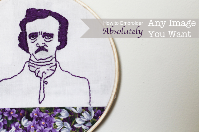 How to embroider absolutely any image you want