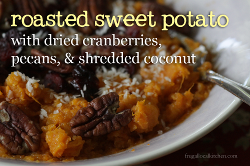 roasted sweet potato with dried cranberries, pecans, and shredded coconut
