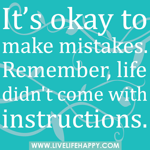It 39 s okay to make mistakes live life happy for When was it s a wonderful life made