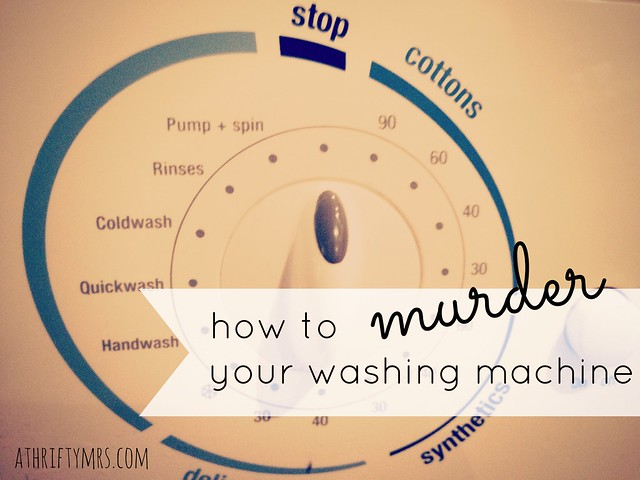 how_to_murder_your_washing_machine