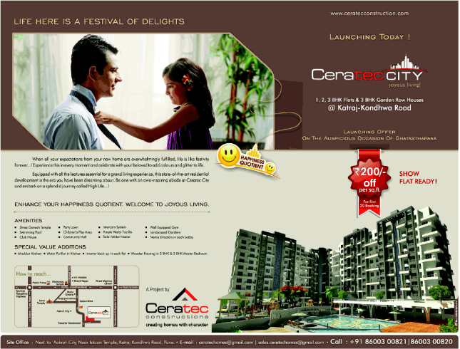 Launched! Special Launch Offer!! Rs. 200 per sq.ft. Off for the first 20 Bookings!!! Ceratec City 1 BHK 2 BHK 3 BHK Flats 3 BHK Garden Row-Houses next to Aakruti City near Iskcon Temple Katraj Kondhwa Road Pune (5-10-2013)