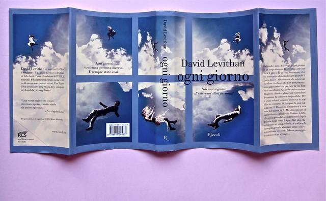 David Levithan, ogni giorno. Rizzoli 2013. Progetto grafico di copertina © Adam Abernethy. Totale di sovracoperta (part.), 1