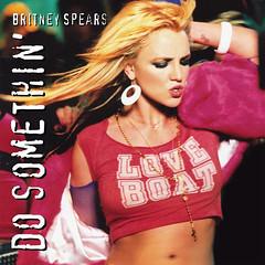 Britney Spears – Do Somethin'