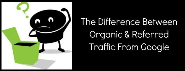 Organic traffic vs Referral Trafffic