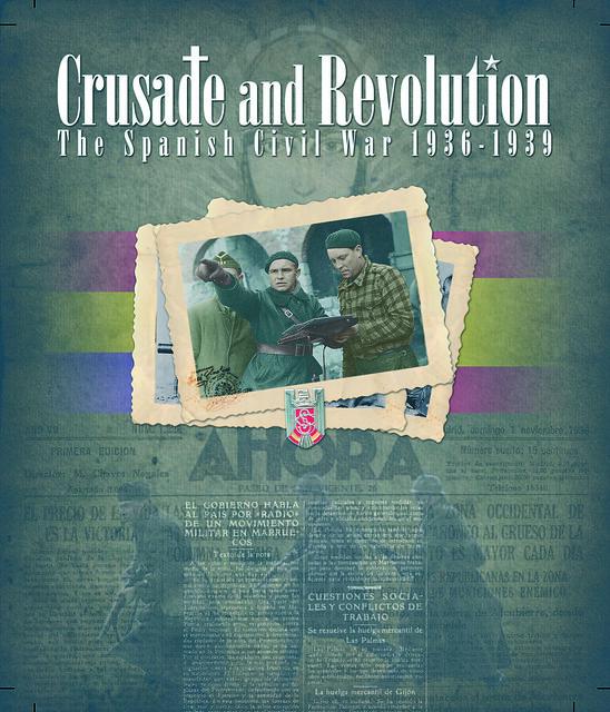 CRUZADA Y REVOLUCION (1936 - 1939) 9604091792_39675cbed0_z