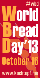 World Bread Day 2013 - 8th edition! B