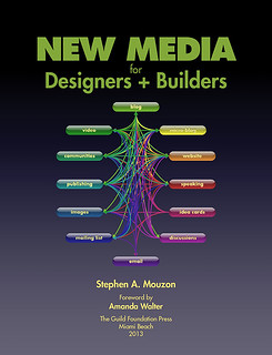 New Media for Designers + Builders cover (courtesy of Stephen A. Mouzon)