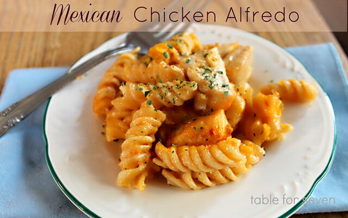 Mexican Chicken Alfredo from Table for Seven