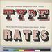 TYPE RATES