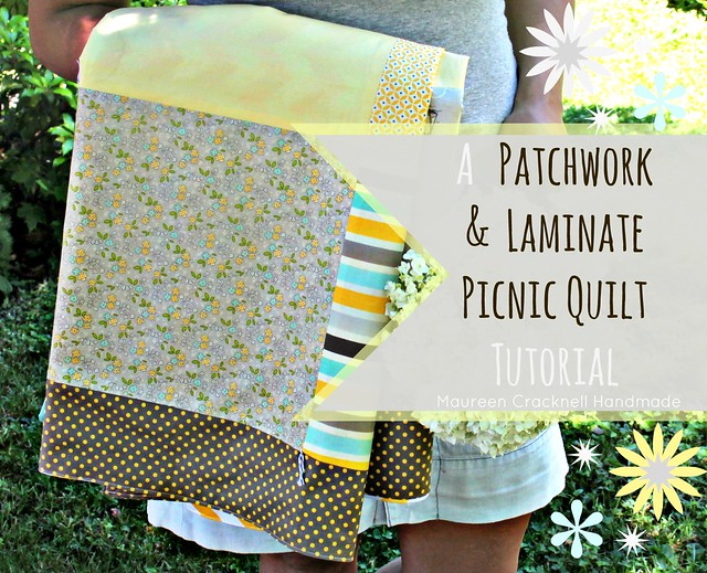 A Patchwork & Laminate Picnic Quilt Tutorial