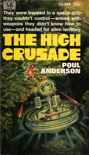 The High Crusade  by Poul Anderson. Macfadden Books 1968.