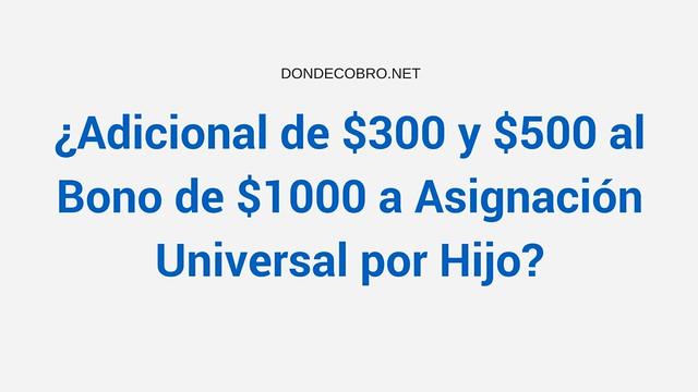 Bono por Hijo entre $300 a $500 por Asignación Universal