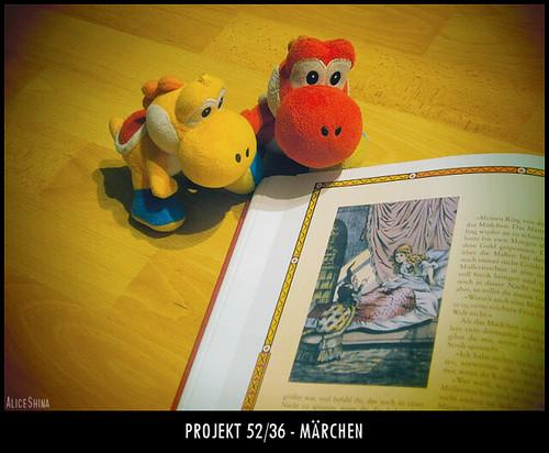 Projekt 52/36 - Märchen