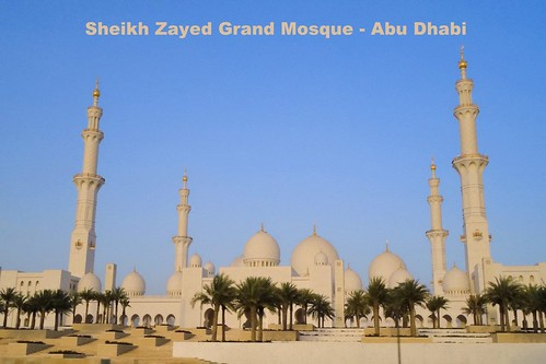 Sheikh Zayed Grand Mosque - Abu Dhabi UAE