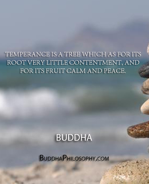 Temperance Quotes: ''Temperance Is A Tree Which As For Its Root Very Little