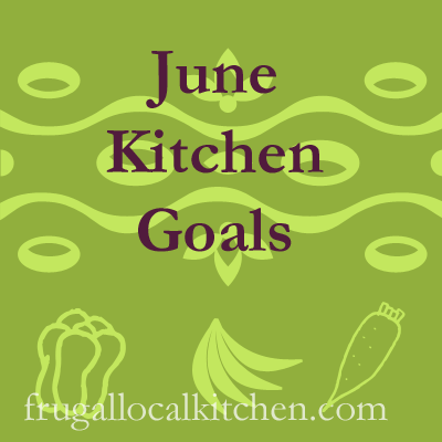 June Kitchen Goals