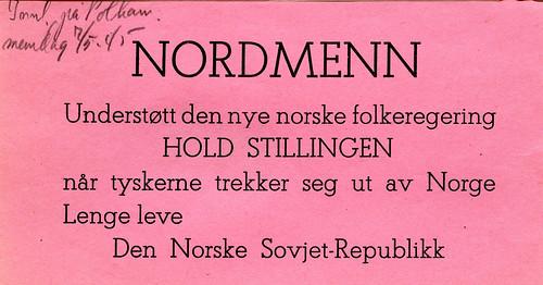 NORDMENN - Understøtt den nye norske folkeregering - HOLD STILLINGEN (1945)