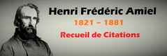 Henri Fr�d�ric Amiel : Recueil de Citations