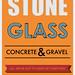 Stone Glass Concrete & Gravel Poster