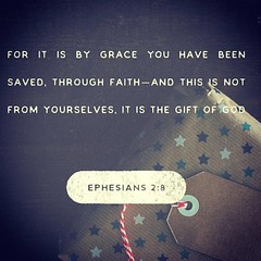 For by grace you have been saved through faith. And this is not your own doing; it is the gift of God, not a result of works, so that no one may boast. Ephesians 2:8‭-‬9 ESV