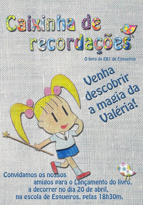 Cartaz lançamento do livro, EB1 de Esqueiros Lança livro
