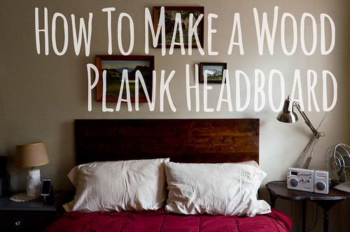 Plank Headboard How To