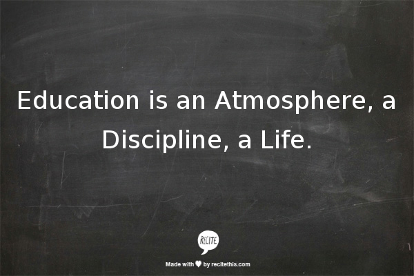 Education Atmosphere Discipline Life