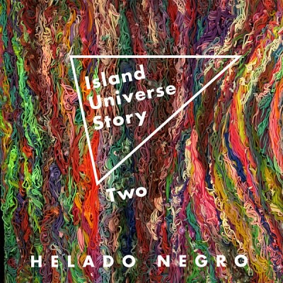 Helado Negro - Island Universe Story Two