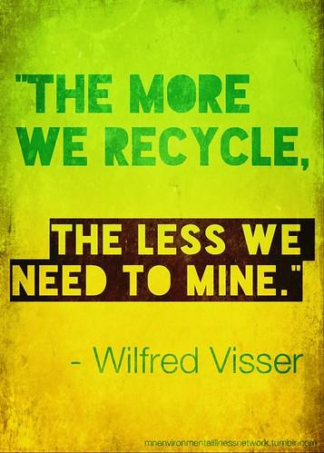 Cuanto más reciclaje, menos minería