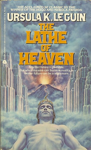 Lathe of Heaven - Ursula K. LeGuin -