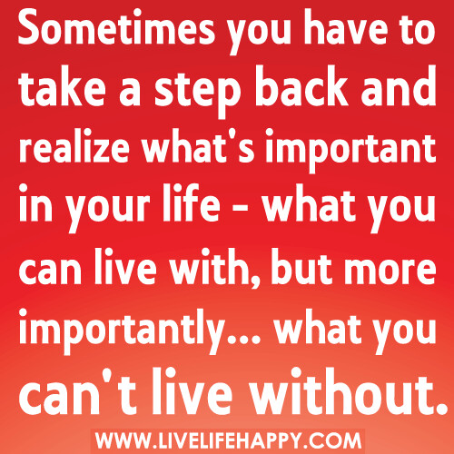 Quotes About Whats Important In Life