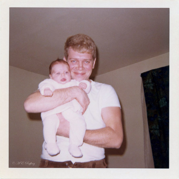 My dad holding me when I was a baby